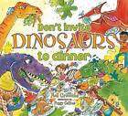 Don't Invite Dinosaurs to Dinner by Neil Griffiths (Paperback, 2011)