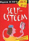 Self Esteem: Age 8-10 by Tanya Dalgleish (Paperback, 2002)