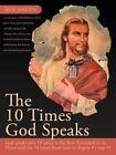 The 10 Times God Speaks 9781468536485 by Rick Shelton Paperback