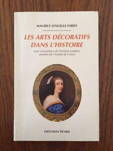 Les arts décoratifs dans l'histoire - Maurice Lengelle-Tardy