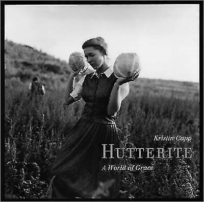 Hutterite A World Of Grace 1998 Hardcover For Sale Online Ebay