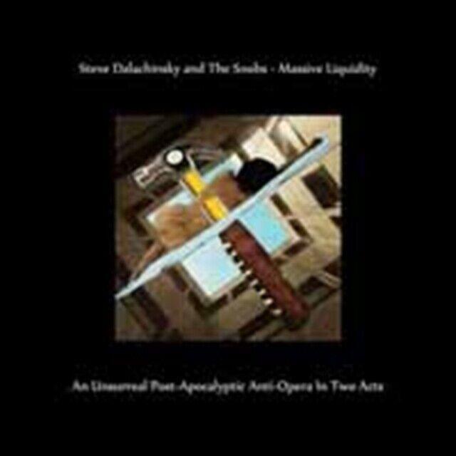 Steve Dalachinsky And The Snobs - Massive Liquidity Unsurreal Post Neue CD Digi