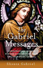 The Gabriel Messages: Compassionate Wisdom for the 21st Century from the Archangel Gabriel by Shanta Gabriel (Paperback, 2008)
