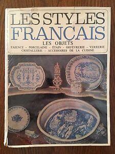 Les styles Français : Les objets - René Briat - Baschet