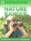 Eyewitness Explorer: Nature Ranger by DK Publishing, DK, Richard Walker (Paperback / softback, 2015)