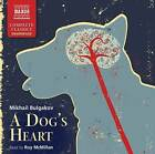 A Dog's Heart by Mikhail Afanasevich Bulgakov (CD-Audio, 2010)