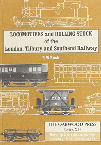 Locomotives and Rolling Stock of the London Tilbury and South-end Railway (Serie