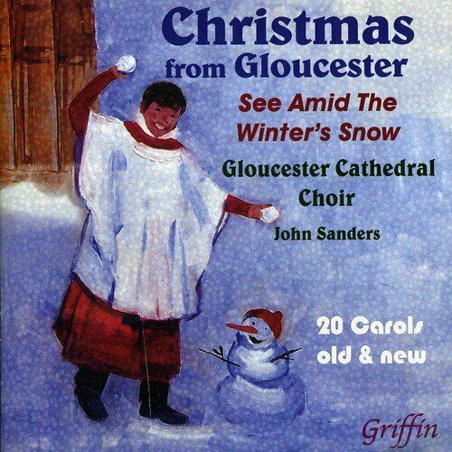 SANDERS / GLOUSCESTER CATHE...-CHRISTMAS FROM GLOUCESTER: SEE (US IMPORT) CD NEW