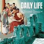 Daily Life in Ancient Greece by Lisa M. Bolt Simons (Paperback, 2017)
