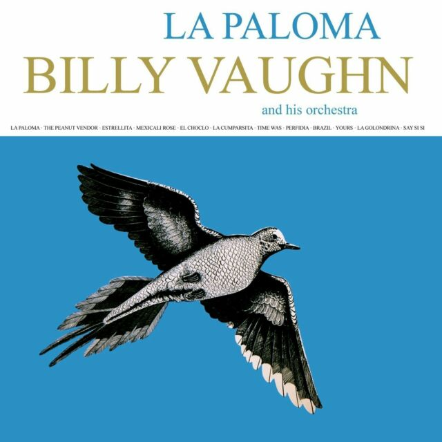 BILLY VAUGHN & HIS ORCHESTRA ~ LA PALOMA ***** BRAND NEW SEALED CD ALBUM *****