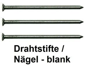 ab-2-38-kg-Drahtstifte-Naegel-Senkkopfstifte-rund-blank-40-180-mm-2-5-5-0-kg