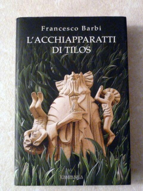 CAMPANILA L'acchiapparatti di Tilos Francesco BARBI 1A EDIZIONE set 2007