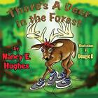 There's a Deer in the Forest by Nancy E Hughes (Paperback / softback, 2014)