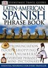 Latin-American Spanish Phrase Book by DK (Paperback, 2003)