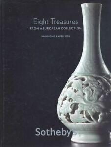 Sotheby-039-s-Catalogue-EIGHT-TREASURES-FROM-A-EUROPEAN-COLLECTION-2009-HB
