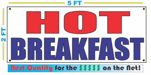 HOT BREAKFAST Banner Sign NEW Larger Size Best Quality for The $$$