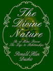 The Divine Nature: Be at Home Forever/The Keys to Relationships by Ronald Alan Duskis (Paperback / softback, 2000)