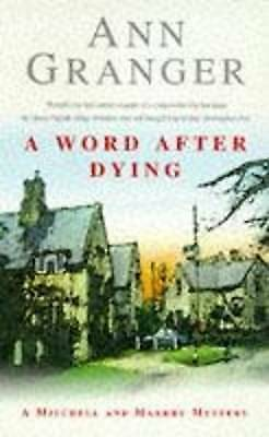 1 of 1 - A Word After Dying (A Mitchell & Markby Village Whodunnit), Ann Granger   Paperb