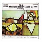 Trio Friedrich-hebert-moreno - Surfacing CD Naxos Jazz
