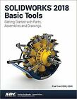 SOLIDWORKS 2018 Basic Tools by Paul Tran (2017, Paperback)