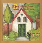 Klein Häuschen allein zu Haus von Eva S. Perl und Patricia Bischoff (2008, Taschenbuch)