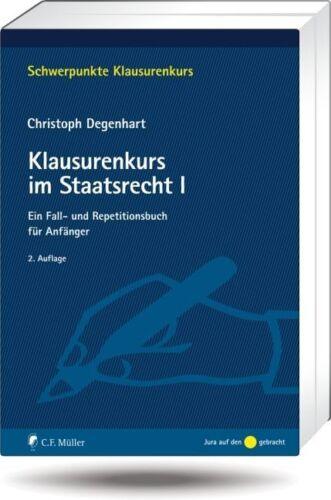 1 von 1 - Klausurenkurs im Staatsrecht I: Ein Fall- und Repetitionsbuch für Anfänger von C