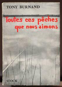 TONY-BURNAND-TOUTES-CES-PECHES-QUE-NOUS-AIMONS
