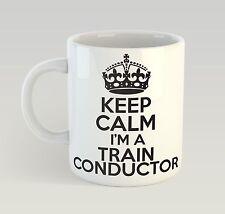 Keep Calm I'm A Train Conductor Birthday Mug Funny Birthday Novelty Gift