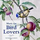 Music for Bird Lovers (CD, Feb-2013, The Gift of Music)