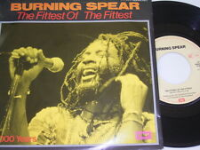 """7"""" - Burning Spear The Fittest of the Fittest & 2000 Years - 1984 # 1936"""
