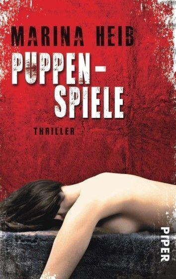 Heib, Marina - Puppenspiele: Thriller /4