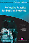 Reflective Practice for Policing Students by Selina Copley (Paperback, 2011)