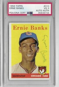 1958-Topps-Ernie-Banks-Signed-PSA-DNA-Authenticated-amp-PSA-3-Graded-No-310