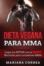 DIETA VEGANA para MMA : Logra Tus METAS con la MEJOR Nutricion para...