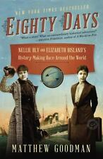 NEW Eighty Days: Nellie Bly and Elizabeth Bisland's History-Making Race Around