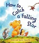 How to Catch a Falling Star by Heidi Howarth (Paperback, 2011)