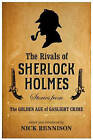 The Rivals of Sherlock Holmes by Nick Rennison (Paperback, 2015)