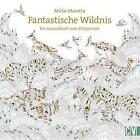 Fantastische Wildnis von Millie Marotta (2016, Taschenbuch)