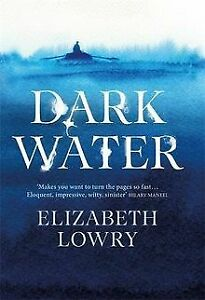 Dark-Water-by-Lowry-Elizabeth-Book-condition-very-good