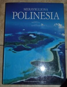 RENAUDEAU-CHANIAL-MERAVIGLIOSA-POLINESIA-ED-DE-AGOSTINI-ANNO-1995-KU