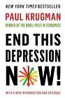 End This Depression Now! von Paul Krugman (2013, Taschenbuch)