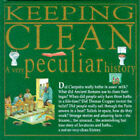 Keeping Clean: A Very Peculiar History by Daisy Kerr (Hardback, 1995)