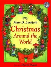 Christmas Around the World by Mary Lankford and Mary D. Lankford (1998, Paperback)