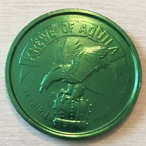 Vintage 1984 One Step Beyond Krewe Of Aquila Green Aluminum Doubloon Coin