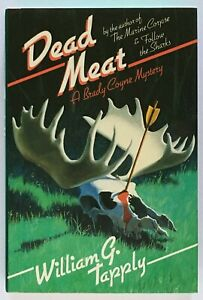 William G. Tapply: Dead Meat (A Brady Coyne Mystery) SIGNED FIRST EDITION