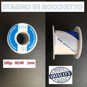STAGNO-BOBINA-IN-ROCCHETTO-MKC-60-40-100GR-1MM-SALDARE-SALDATURA-HIGH-QUALITY