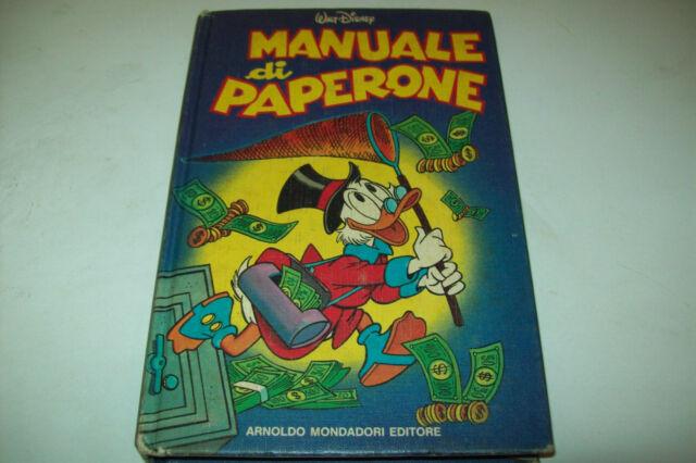 MANUALE DI PAPERONE.WALT DISNEY MONDADORI 1983 PRIMA EDIZIONE-OTTIMO!G.B.CARPI&!