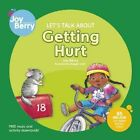 Let's Talk About Getting Hurt by Joy Berry (Paperback, 2010)