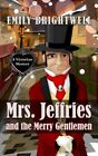Mrs. Jeffries and the Merry Gentlemen: A Victorian Mystery by Emily Brightwell (Paperback, 2015)