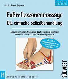 Fußreflexzonenmassage. Die einfache Selbstbehandlung von...   Buch   Zustand gut